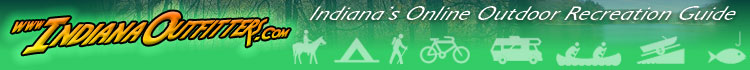 www.IndianaOutfitters.com - Indiana's Online Outdoor Recreation Guide